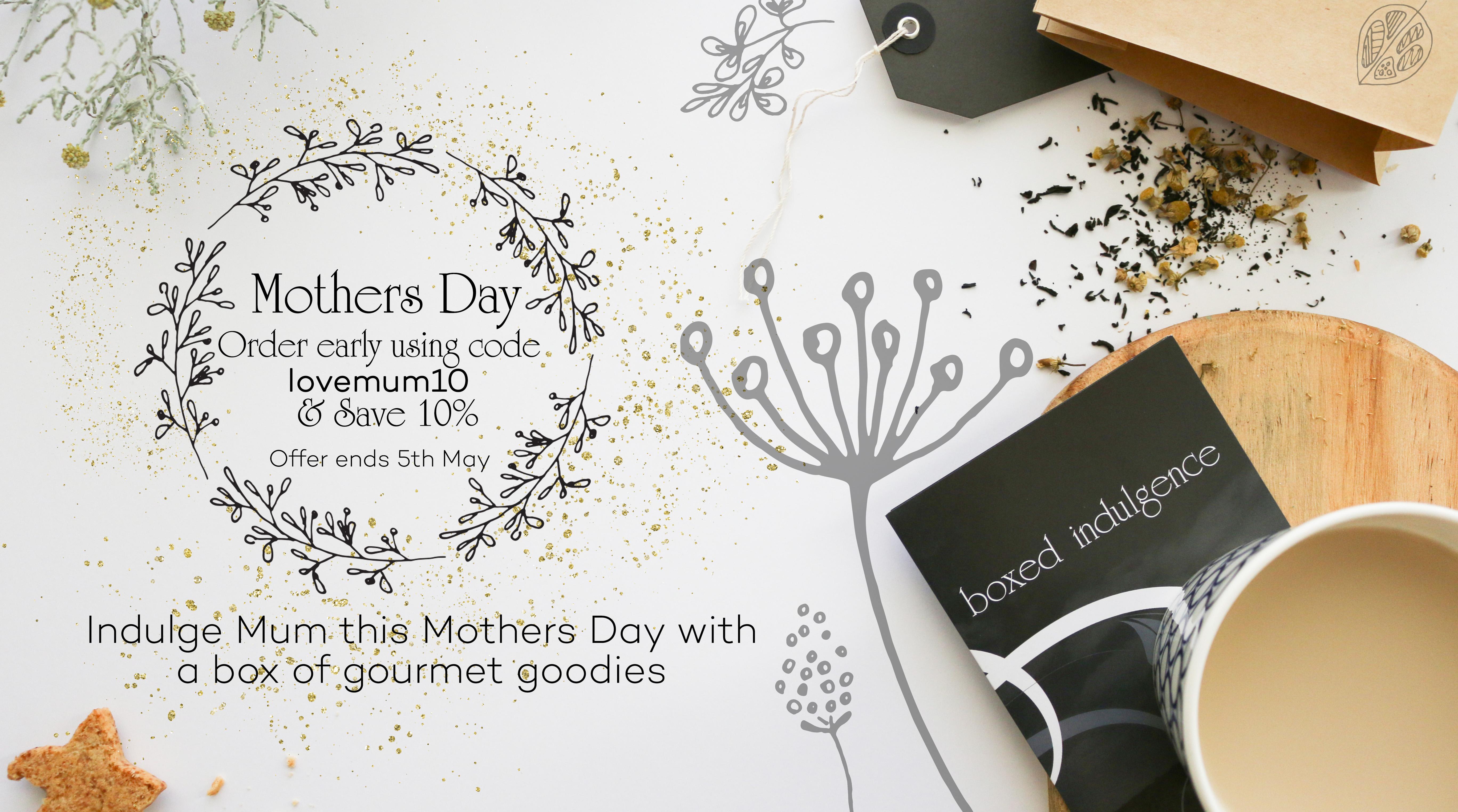 Mothers Day Promotion 2018 - Boxed Indulgence